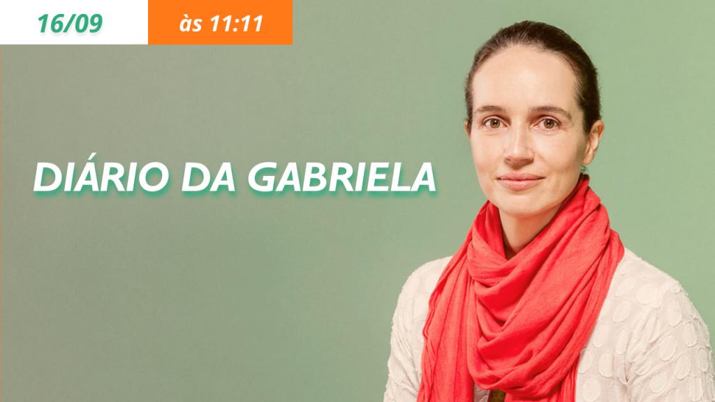 Diário da Gabriela – 16/09